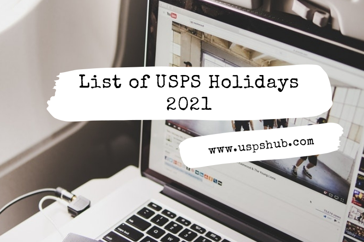 Is There Mail Delivery On Christmas Eve 2021 Usps Holidays 2021 When Are Post Office Holidays Usps Hub